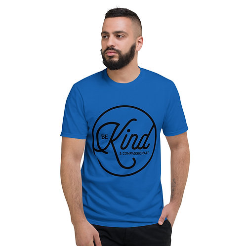 Be Kind and Compassionate | Short-Sleeve T-Shirt