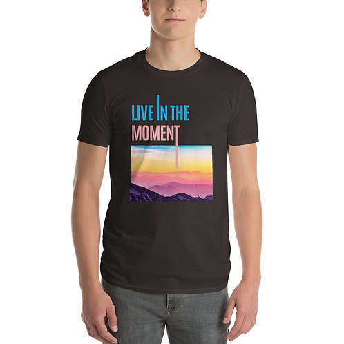 Live in the Moment | Short-Sleeve T-Shirt