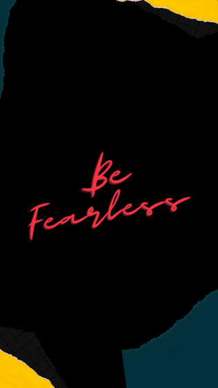 Be Fearless iPhone Wallpaper