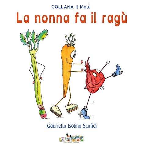 LA NONNA FA IL RAGU' - 3/6 ANNI