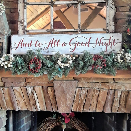 And to all a good night - Christmas Sign