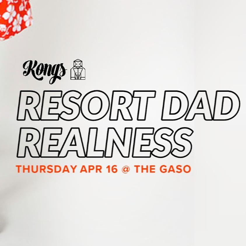 Kongs: Resort Dad Realness