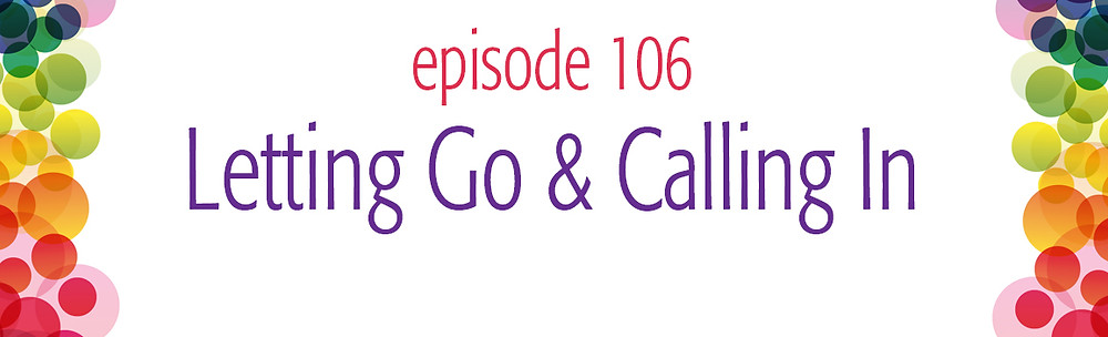 episode 107 Letting Go and Calling In Oil Oracle Reading