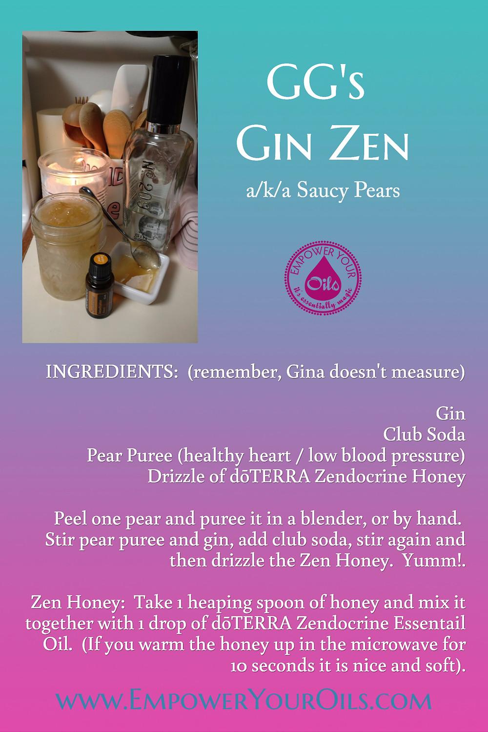 GG's Gin Zen a/k/a Saucy Pears