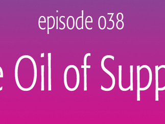 The Oil of Support
