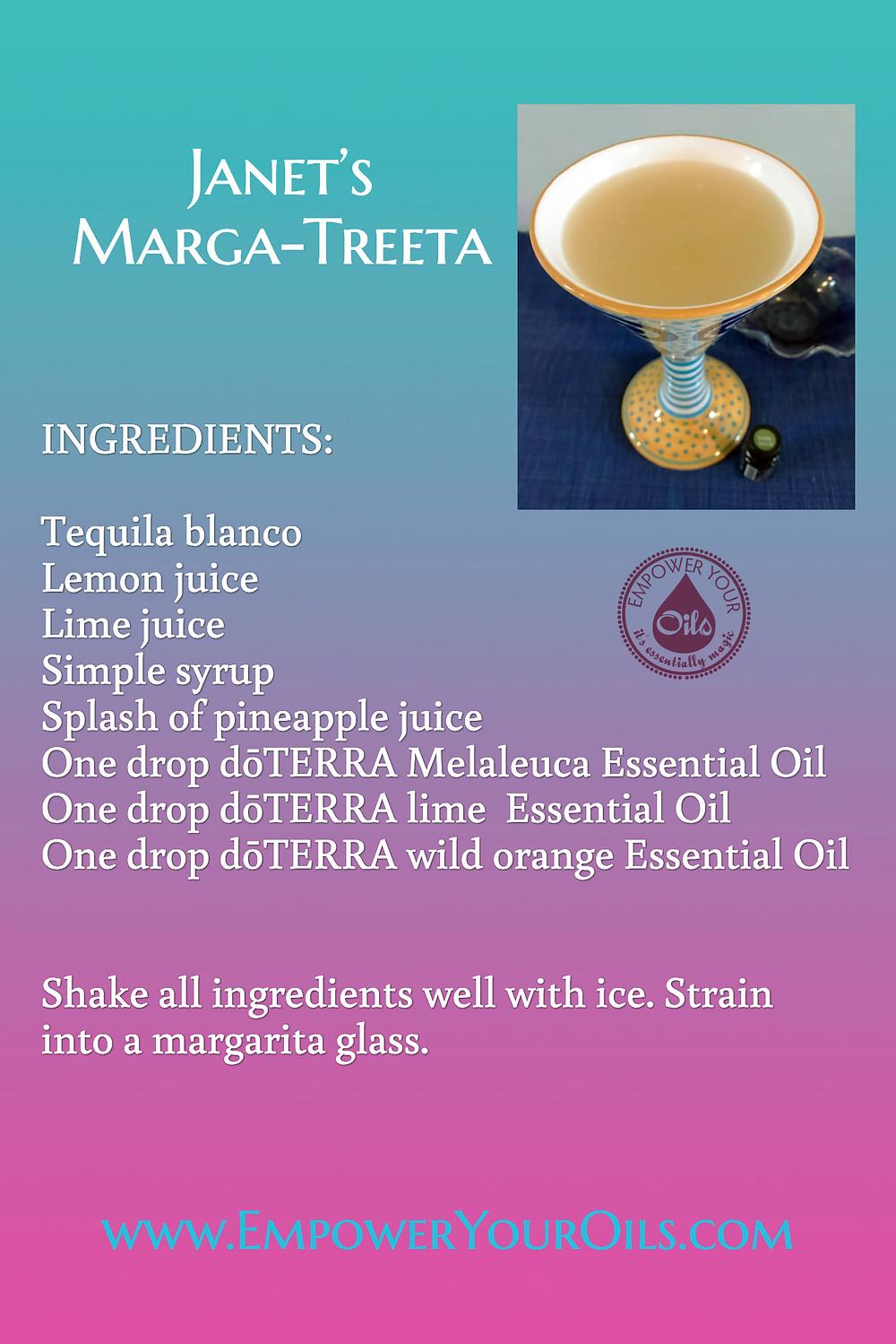 Janet's Marga-Treeta Recipe