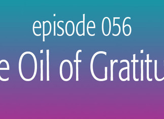 The Oil of Gratitude
