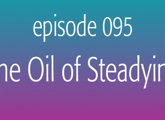 The Oil of Steadying