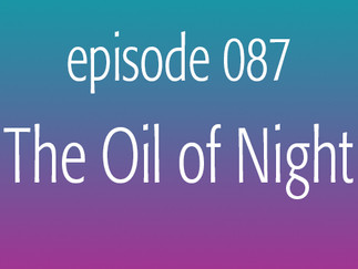The Oil of Night