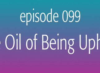 The Oil of Being Upheld