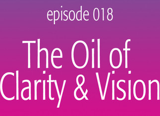The Oil of Clarity & Vision