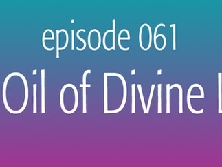 The Oil of Divine Love