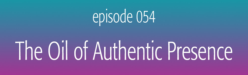 The essential oil of Authentic Presence