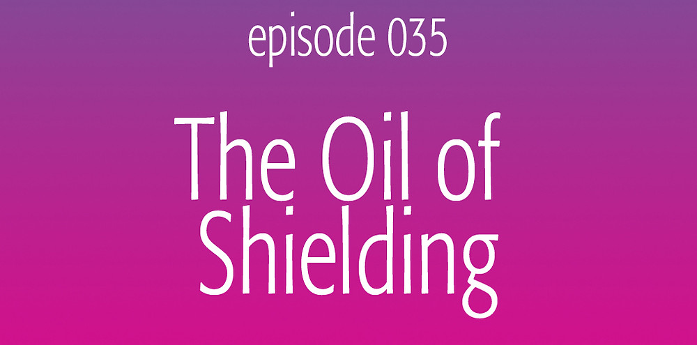 The essential oil of shielding