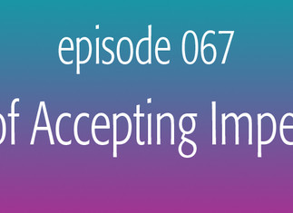 The Oil of Accepting Imperfections