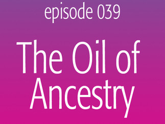 The Oil of Ancestry
