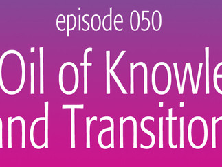 The Oil of Knowledge and Transition