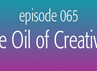 The Oil of Creativity