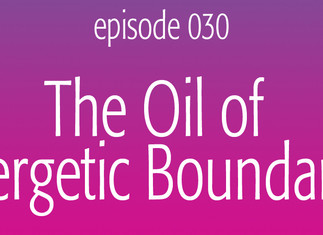 The Oil of Energetic Boundaries