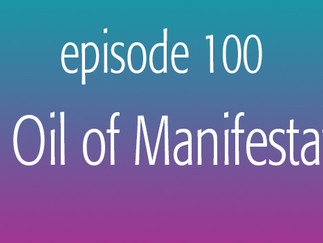 The Oil of Manifestation