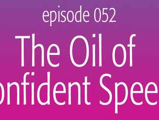 The Oil of Confident Speech