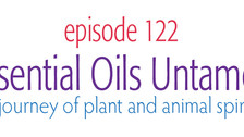 Essential Oils Untamed a Journey of Animal and Plant Spirits