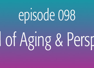 The Oil of Aging & Perspective