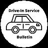Drive-In Service Bulliten.png