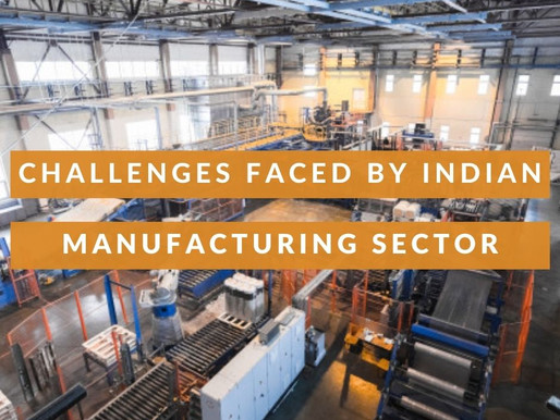 Challenges Faced By Indian Manufacturing Sector