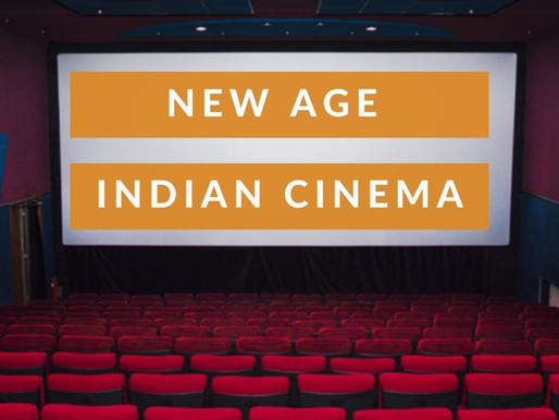 The New Age Indian Cinema