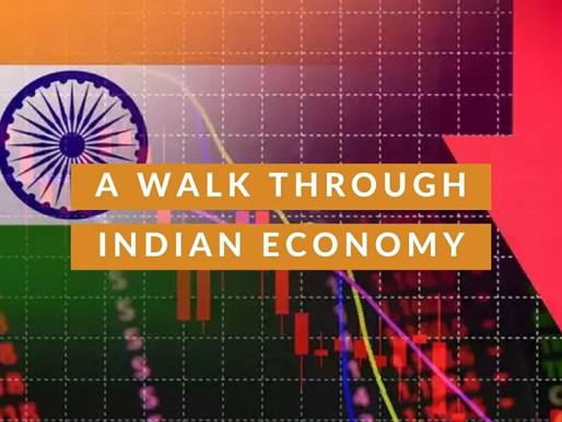 A WALK THROUGH THE INDIAN ECONOMY