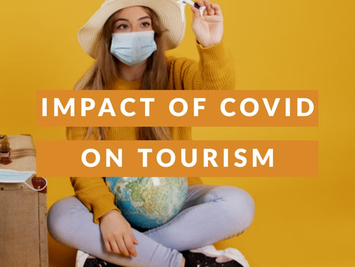 IMPACT OF COVID-19 ON TOURISM.