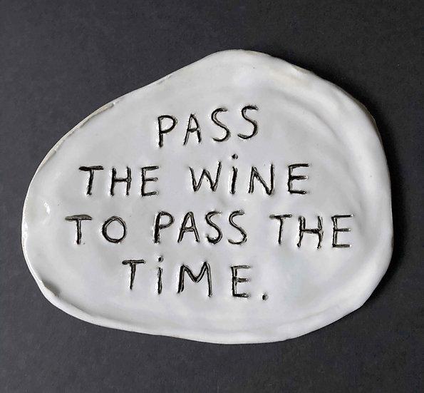 'Pass the Wine.' by Dan Jamieson