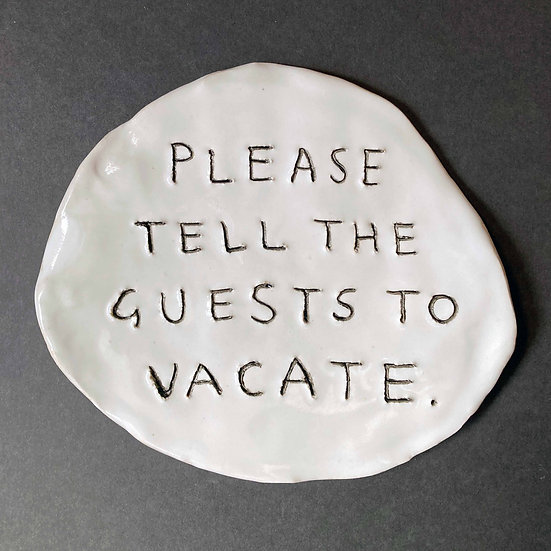 'Please tell the guests to vacate' by Dan Jamieson