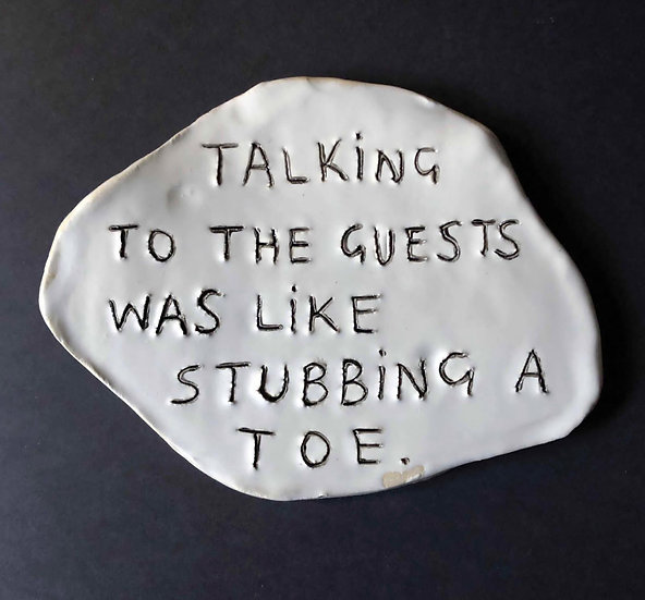 'Talking to the guests was like stubbing a toe.' by Dan Jamieson