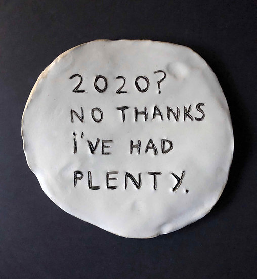 '2020? No thanks I've had plenty.' by Dan Jamieson