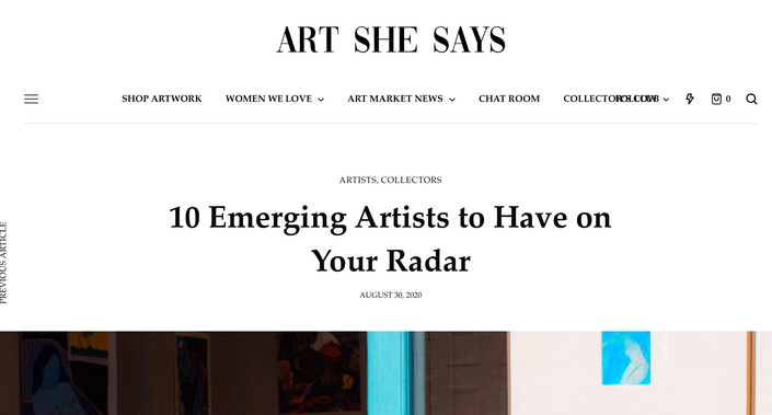 Art She Says - 10 Emerging Artists to have on your radar