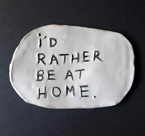 'I'd rather be at home.' by Dan Jamieson