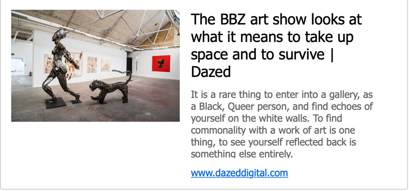 The BBZ art show looks at what it meas to take up space and to survive - Dazed