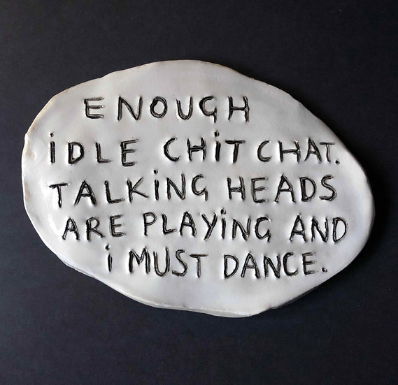 'Enough idle chit chat. Talking Heads are playing...' by Dan Jamieson