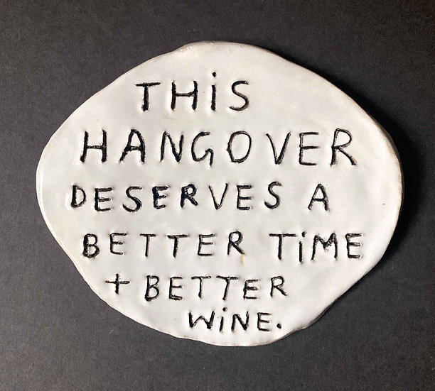 'This hangover deserves a better time...' by Dan Jamieson
