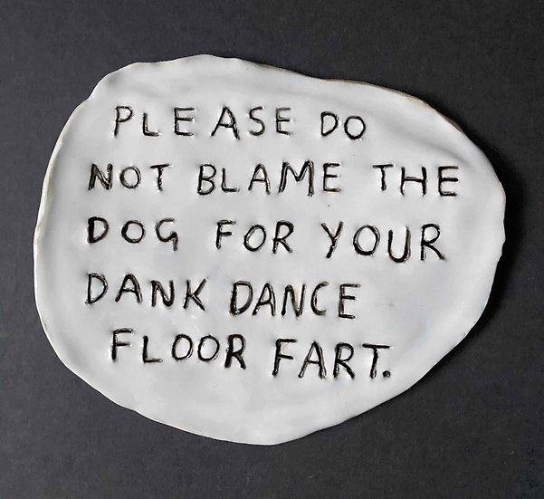'Please do not blame the dog.' by Dan Jamieson