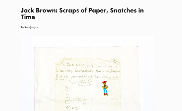 Jack Brown: Scraps of Paper, Snatches in Time by Sara Jaspan