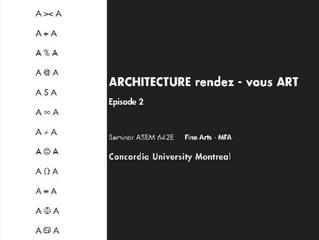 ARCHITECTURE rendez - vous ART  Episode 2