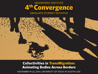 Collectivities in TransMigration: Animating Bodies Across Borders November 19-22, 2015 |  Universit