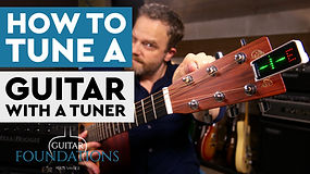 How To Tune The Guitar With A Tuner