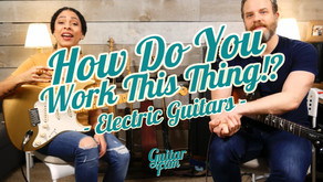 How to Work Your Electric Guitar - How Do You Work This Thing?!