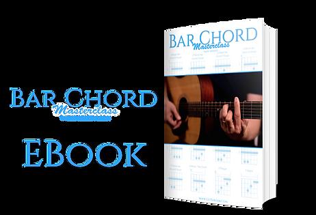 Bar Chord Masterclass EBook