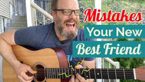 Mistakes... Your New Best Friend for Guitar