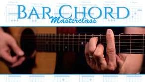The Bar Chord Masterclass is Here!